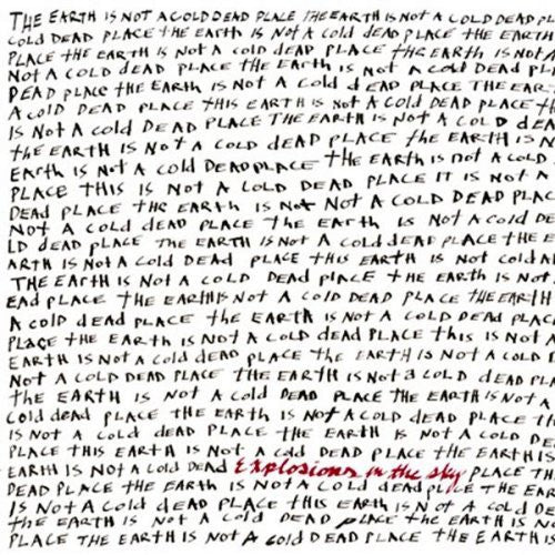 Explosions In The Sky, Earth Is Not A Cold Dead Place 2LP