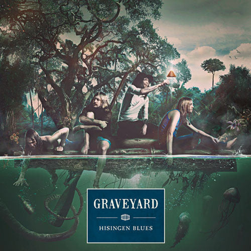 Graveyard, Hisingen Blues LP
