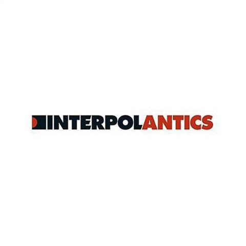 Interpol, Antics LP