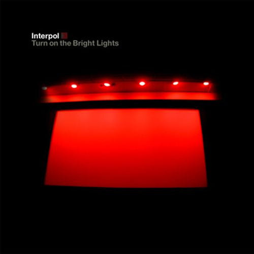 Interpol, Turn On The Bright Lights LP