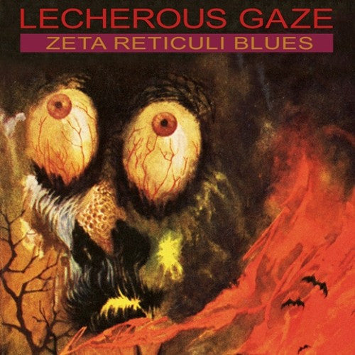 Lecherous Gaze, Zeta Reticuli Blues LP