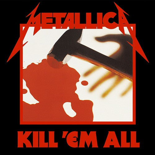 Metallica, Kill 'Em All LP