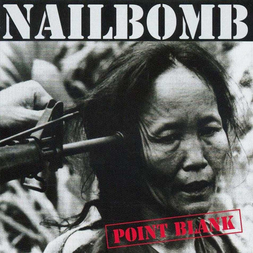 Nailbomb, Point Blank LP
