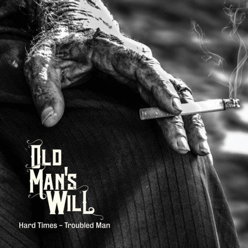 Special Order: Old Man's Will, Hard Times - Troubled Man LP