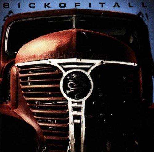 Sick Of It All, Built To Last LP