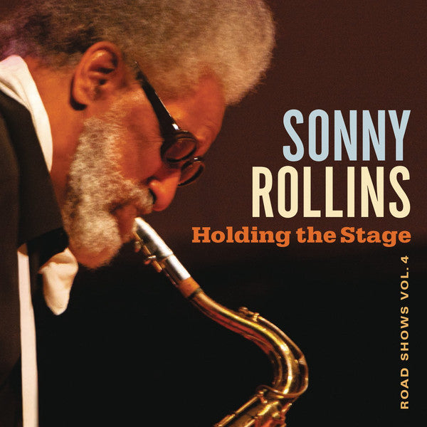 Sonny Rollins, Holding The Stage (Road Shows Vol. 4) 2LP