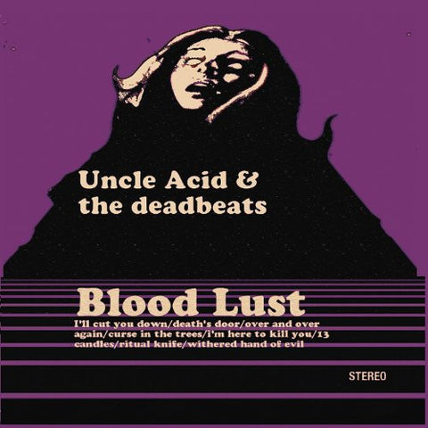 Special Order: Uncle Acid And The DeadBeats, Blood Lust LP