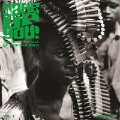 Wake You Up! The Rise And Fall Of Nigerian Rock 2LP