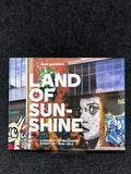Street Art: Land of Sunshine ~ Dean Sunshine Books