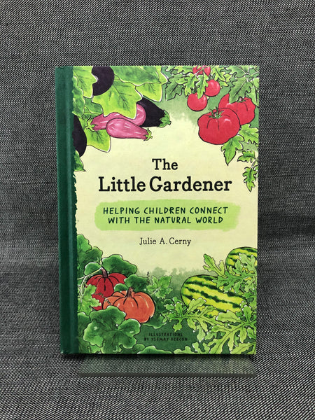 Little gardener ~ helping kids connect with nature
