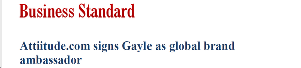 Attiitude.com signs Gayle as global brand ambassador - Published by Business Standard