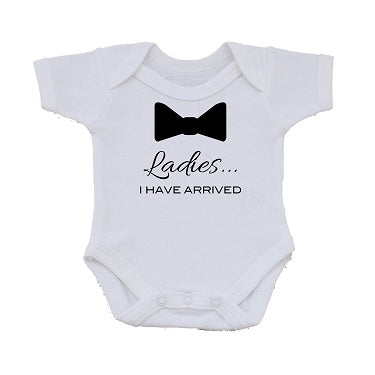 BB03 - Ladies I have Arrived Personalised Baby Vest