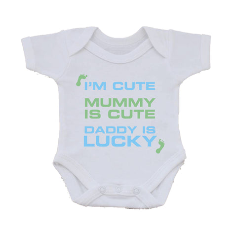 BB11 -  I'm Cute, Mummy is Cute, Daddy is Lucky Personalised Baby Vest