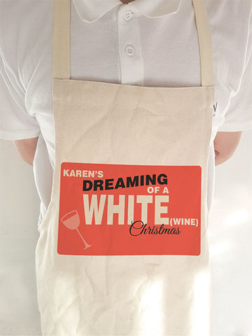 CA14 -  Personalised Name's Dreaming of a White (Wine) Christmas Cooking Apron