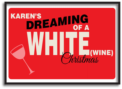 CA14 - Personalised (Name)'s Dreaming of a White (Wine) Christmas Print