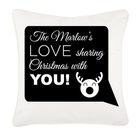 CC09 - Personalised The (Your name) Love Sharing Christmas With You Canvas Cushion Cover
