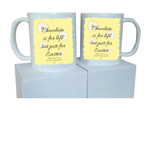EA14 - Personalised Easter Chocolate is for Life Mug & White Box
