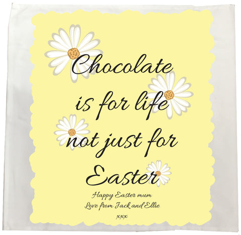EA14 - Personalised Easter Chocolate is for Life Canvas Tea Towel