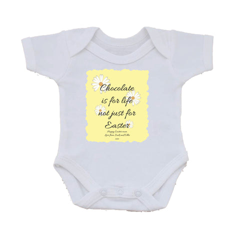 EA14 - Personalised Chocolate is for Life not just for Easter Baby Vest