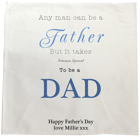 FD01 - Any Man Can Be A Father, Father's Day Personalised Tea Towel