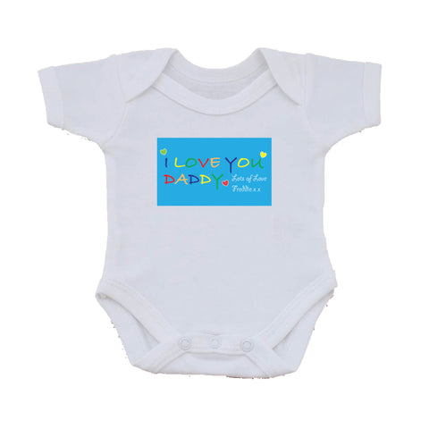 FD05 - Personalised I LOVE YOU DADDY, Father's Day Personalised Baby Vest