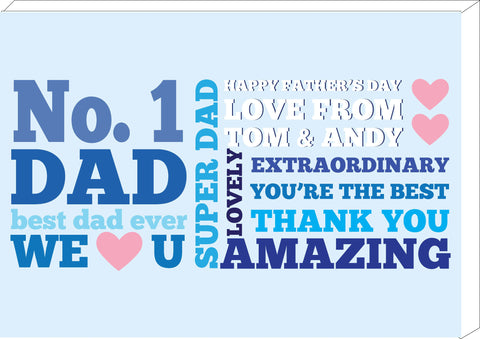 FD08 - Personalised No 1 Dad Canvas for all amazing dads, step dads, grandads