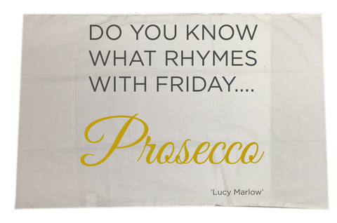 Do you know what rhymes with Friday . . .Personalised Prosecco White Pillow Case