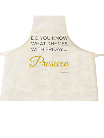 HF02 -  Do you know what rhymes with Friday .... Prosecco Personalised Apron