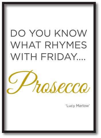 Do you know what rhymes with Friday .... Personalised Prosecco Personalised Canvas Print