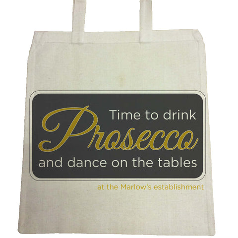 Time to drink Prosecco and dance on the tables Personalised Canvas Bag for Life