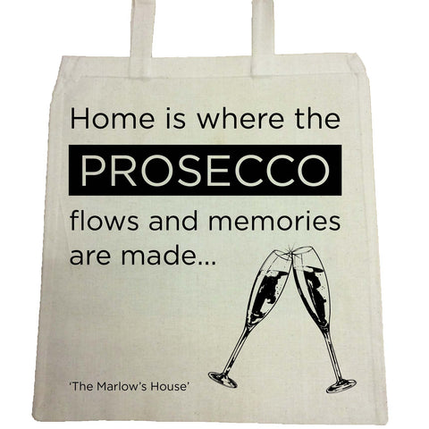 Home is where the Prosecco Flows and Memories are Made Personalised Canvas Bag for Life