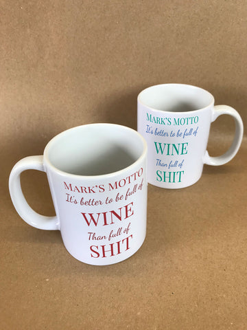 HF10 - Name thinks it's better to be Full of Wine/Vodka than shit Personalised Mug & White Box