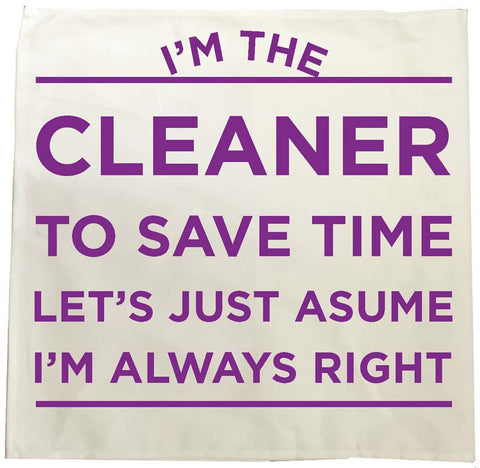 HF12 - I'm the Cleaner Personalised Tea Towel
