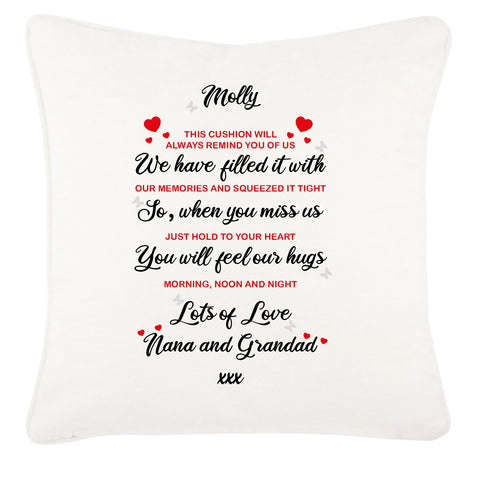 Filled with Love, So When you Miss Us, Hug, Feel the Love Personalised Cushion