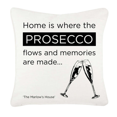 Home is where the Prosecco Flows and Memories are Made personalised canvas cushion cover