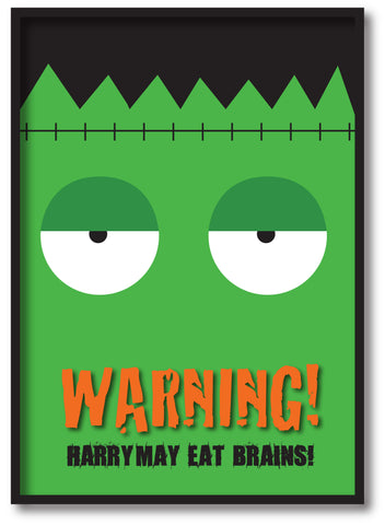 HW002 - Halloween Warning May Eat Brains Personalised Print