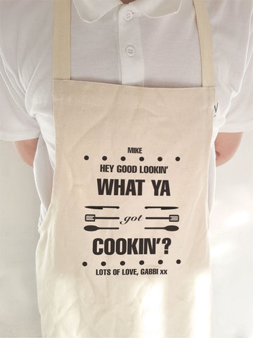 CA20 - Personalised Hey Good Lookin' What Ya Got Cooking? Apron