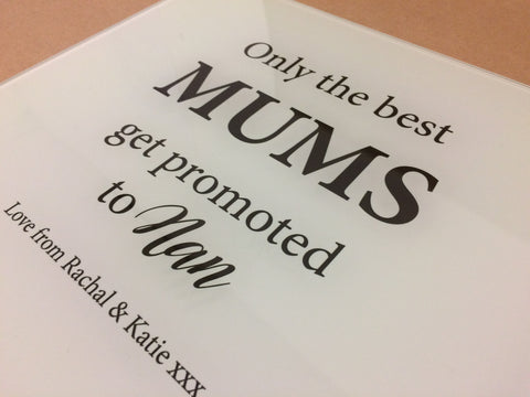 GCB008 - Mums get Promoted to Nan Personalised Glass Placemats and Coasters