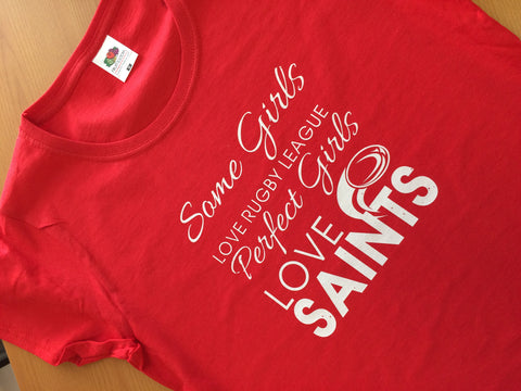 WWS14 - Real Girls Love Rugby League, Smart Girls Love Saints T-Shirt - COYS
