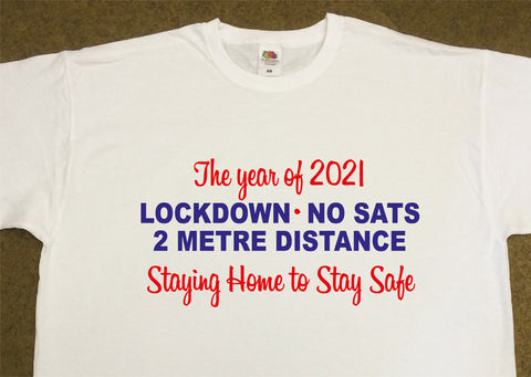 2021 Leavers Personalised Lockdown, No Sats T Shirts - Covid 19 School Leavers