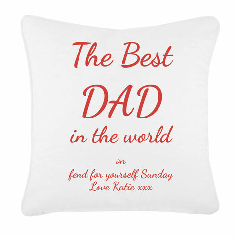 The Best Dad in the World on Fend for Yourself Sunday Personalised Cushion Cover