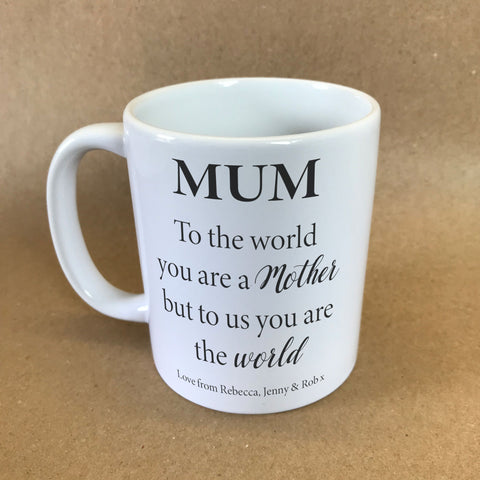 "MO20 - Personalised Mother's Day ""You are the World"" Mug & White Gift Box"