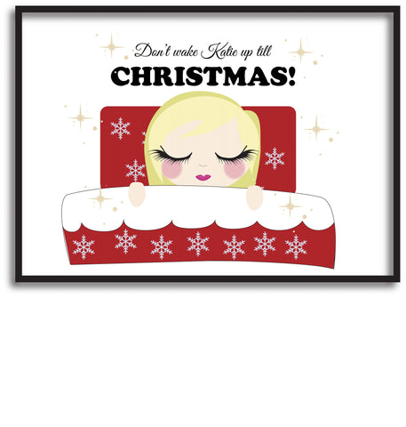 PC02 - Don't Wake (Name) Until Christmas Personalised Print