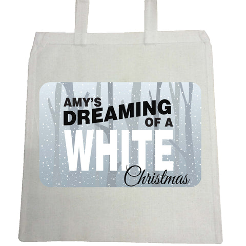 PC03 - Name is Dreaming of a White Christmas Personalised Canvas Bag for Life