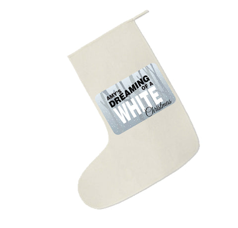 PC03- (Your Name) Is Dreaming Of A White Christmas Canvas Santa Stocking
