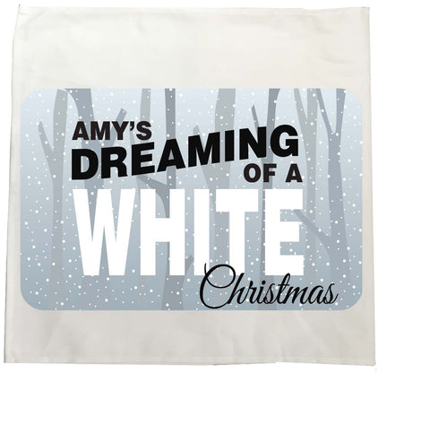 PC03 - Name is Dreaming of a White Christmas Personalised Tea Towel