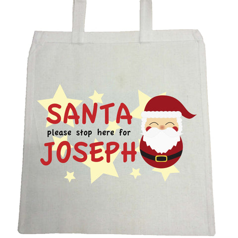 PC04 - Santa Please Stop Here For (Your Name) Personalised Christmas Canvas Bag for Life