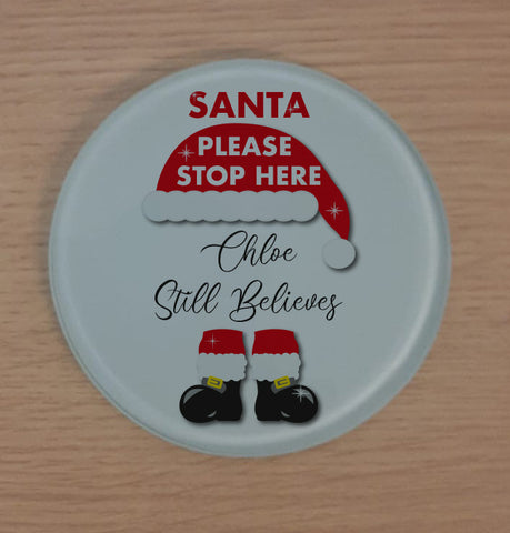 Santa Please Stop Here Family Still Believes Personalised Glass Chopping Board, Placemats, Coasters