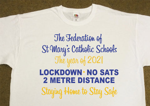 St Mary's, Newton-le-Willows Leavers Personalised T Shirts - Covid 19 School Leavers