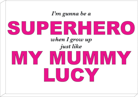 BB24 - Superhero Mum Personalised Canvas Print